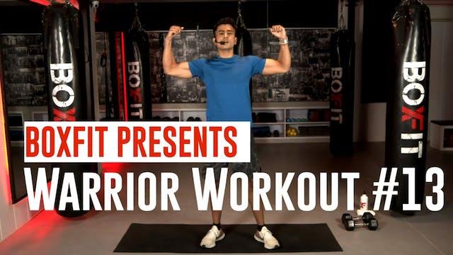 Warrior Workout #13