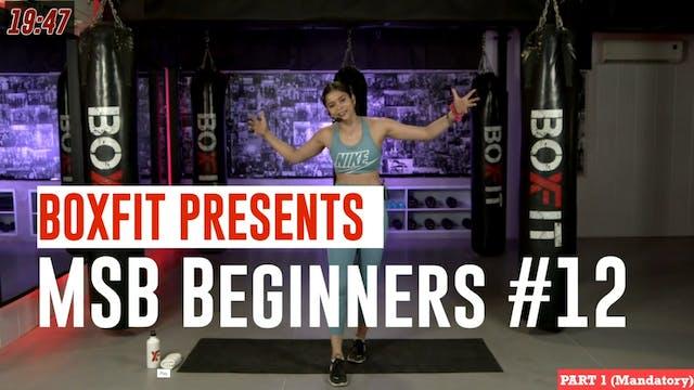 MSB Beginners #12