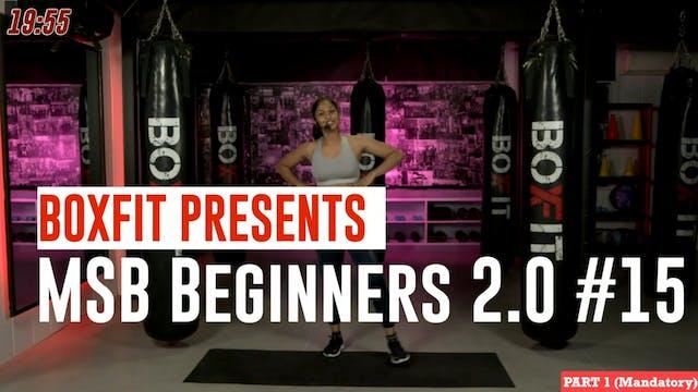 MSB Beginners 2.0 #15