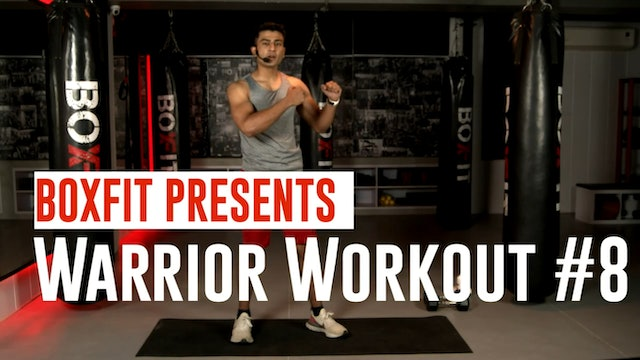 Warrior Workout #8