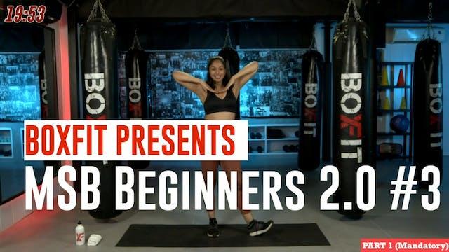 MSB Beginners 2.0 #3