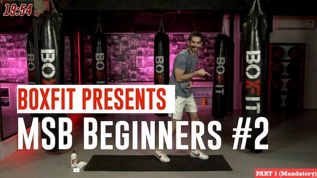 MSB Beginners #2