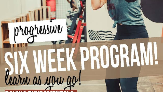 6 WEEK PROGRESSIVE PROGRAM