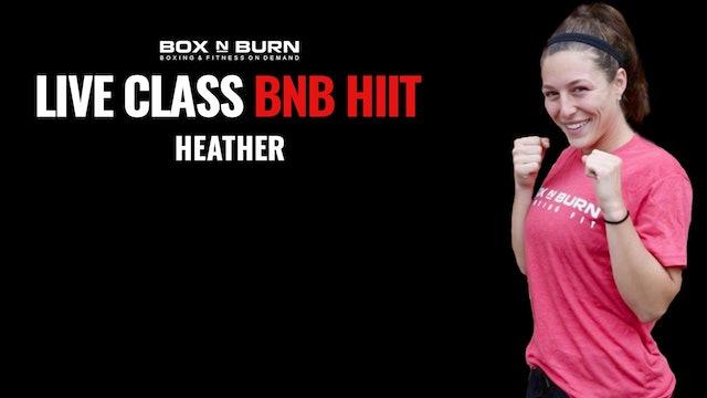 BNB Hiit - Heather @5:30pm PST 9/29/20 - 30 Minutes