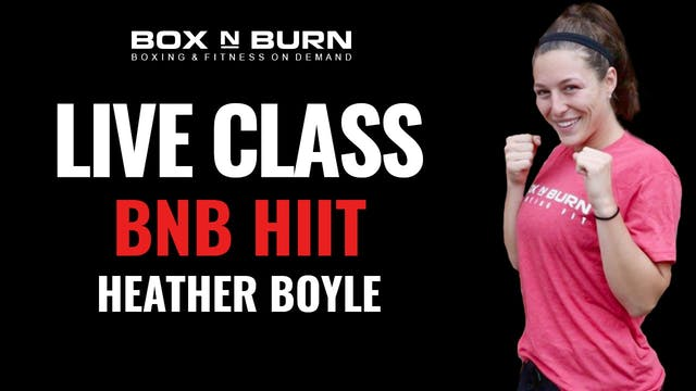 BNB Hiit - Heather @ 5:30pm PST 9/08/20 30 Minutes