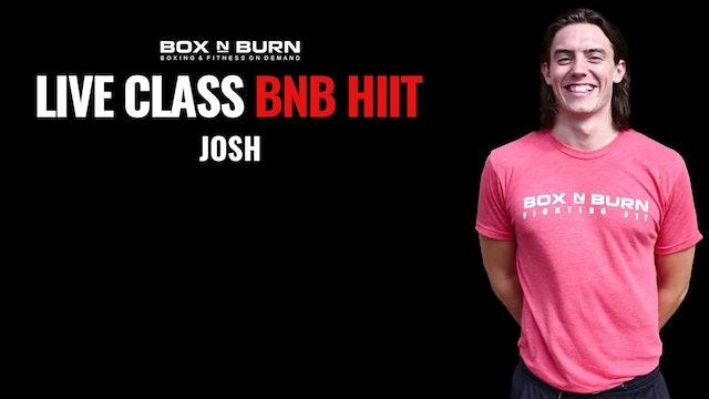 BNB HIIT - Josh @ 9A PST 8/21/20 - 30 Minutes