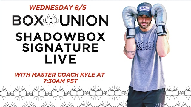 LIVE Shadowbox Signature Class with Coach Kyle