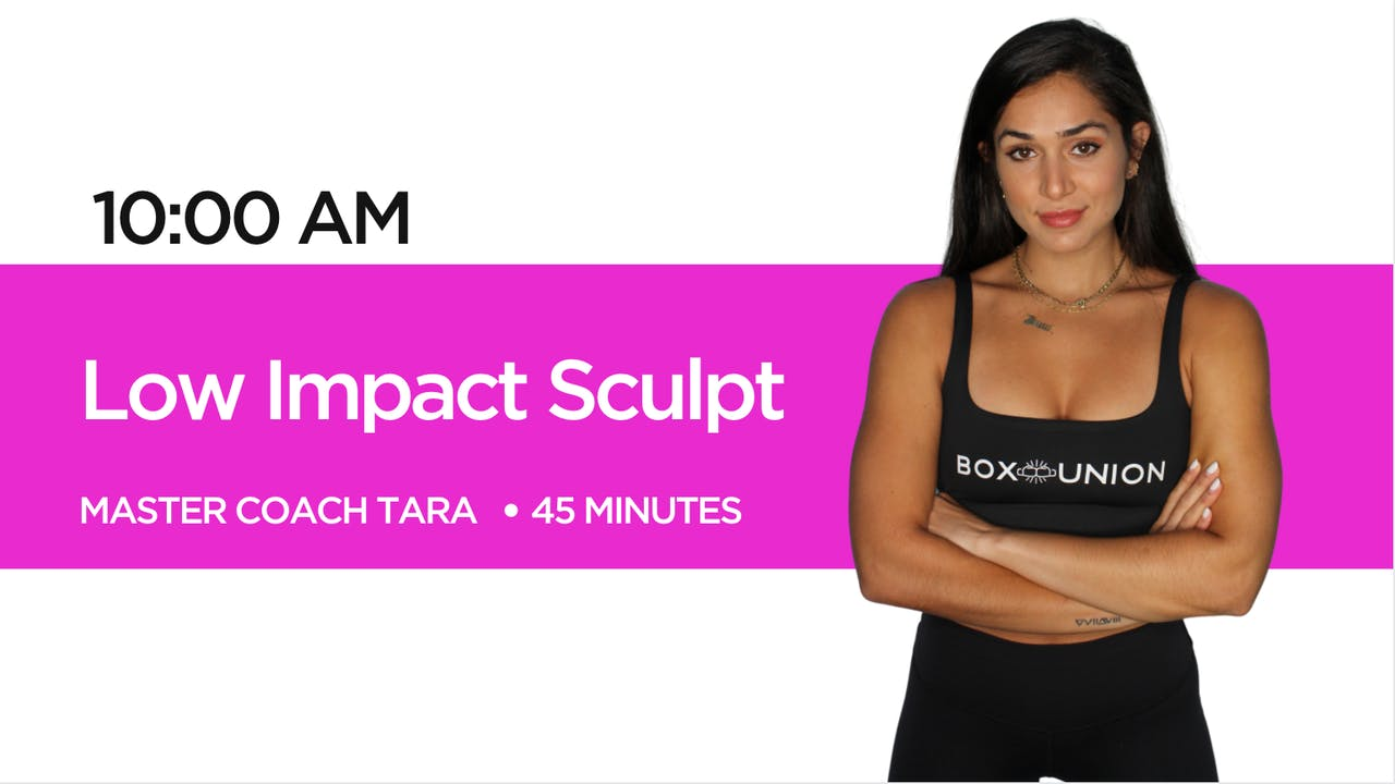 Low Impact Sculpt with Coach Tara