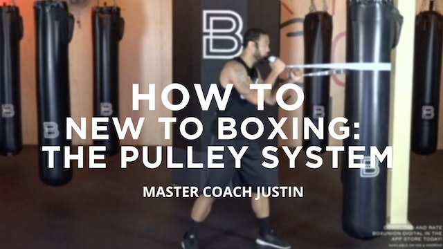 How To - New To Boxing: The Pulley System