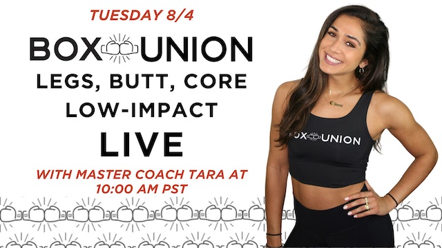 LIVE Legs, Butt, Core: Low Impact with Coach Tara
