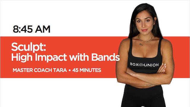 Sculpt - High Impact Class with Coach Tara