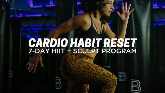 Cardio Habit Reset