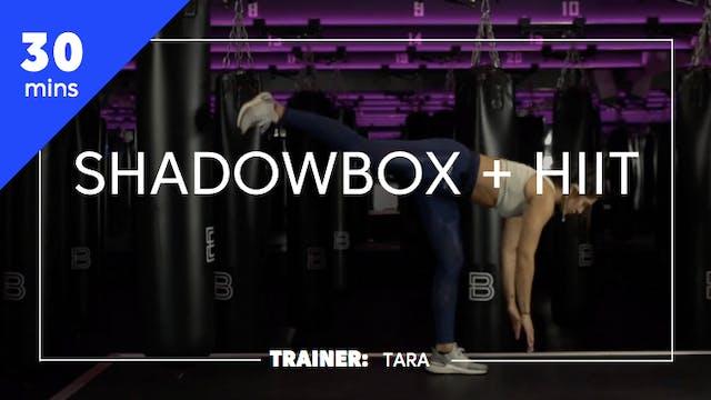 30min Shadowbox + HIIT