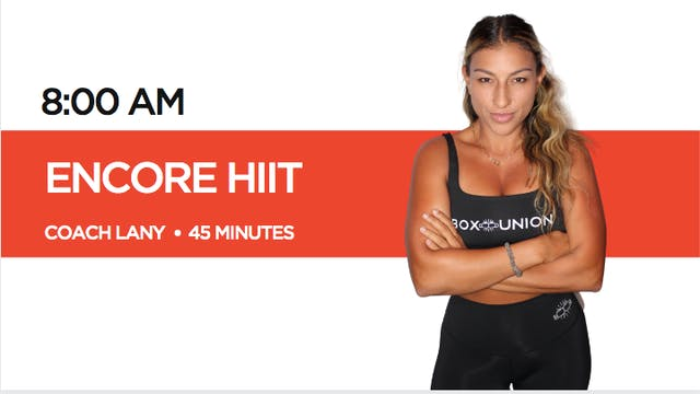 ENCORE HIIT Class with Coach Lany