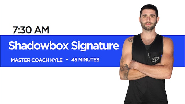 Shadowbox Signature Class with Coach Kyle