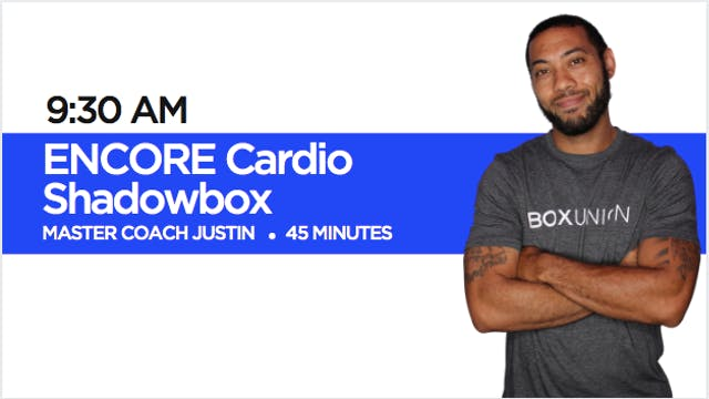 Encore Cardio Shadowbox with Coach Ju...