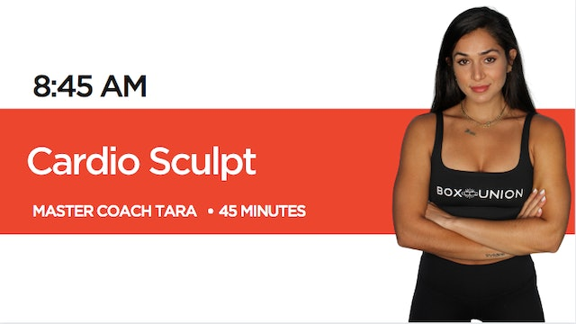 Cardio Sculpt with Coach Tara