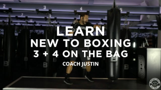 Learn - New To Boxing: 3 + 4 On The Bag