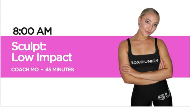 Sculpt - Low Impact Class with Coach Mo