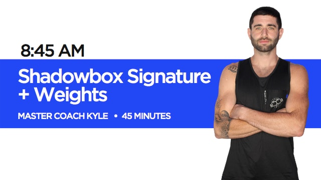 Shadowbox Signature + Weights Class with Coach Kyle