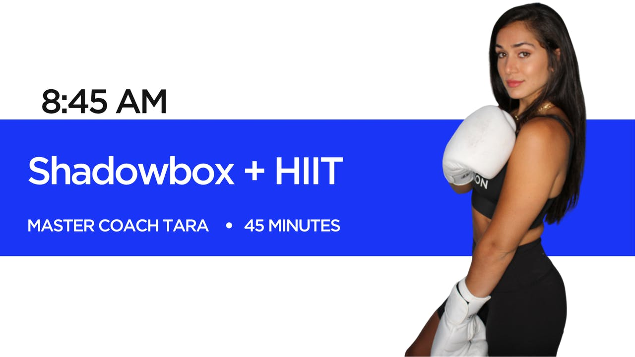 Shadowbox + HIIT with Coach Tara