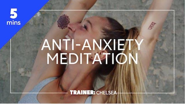 5min Anti-Anxiety Meditation