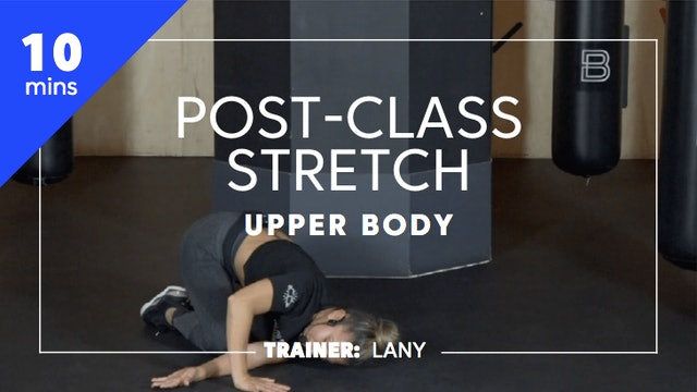 10min Post-Class Stretch - Upper Body