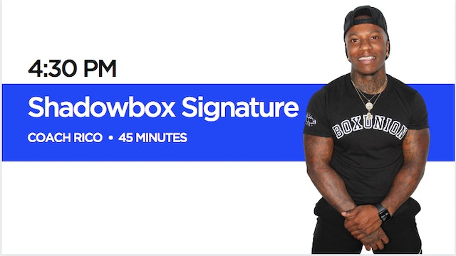 Shadowbox Signature Class with Coach Rico