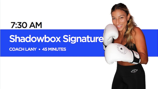 Shadowbox Signature Class with Coach Lany