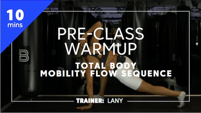10min Pre-Class Warmup - Total Body - Mobility Flow Sequence