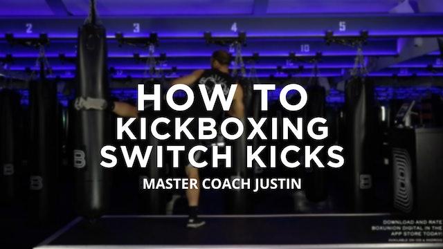 How To - Kickboxing: Switch Kicks