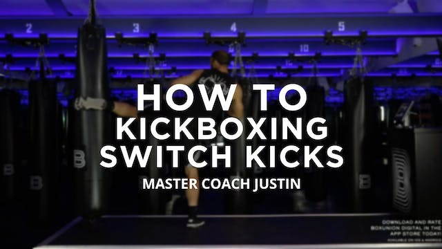 How To - Kickboxing: Switch Kicks