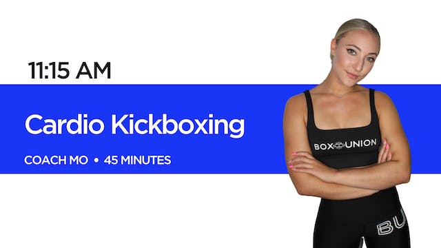 Cardio Kickboxing with Coach Mo