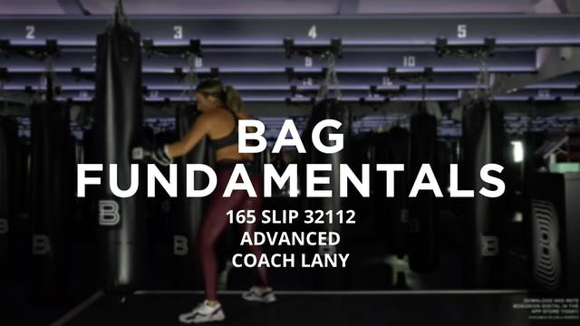 Bag Fundamentals - Advanced: 165 SLIP...