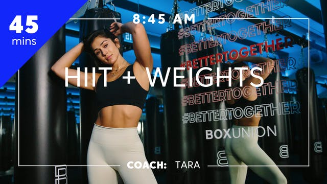 HIIT + Weights with Coach Tara