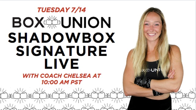 LIVE Shadowbox Signature Class with Coach Chelsea