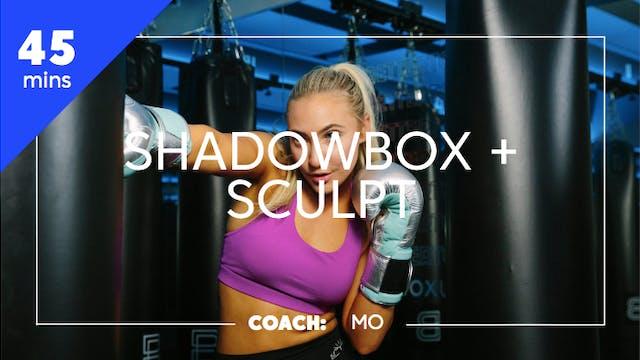 Encore Shadowbox + Sculpt with Mo