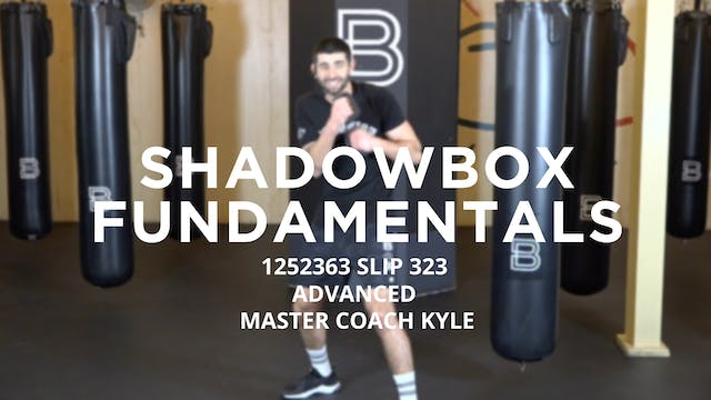 Shadowbox Fundamentals - Advanced: 12...