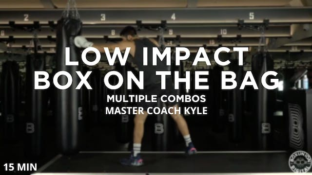 Low Impact Box on the Bag - 11/4/2020