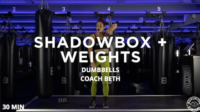 30min Cardio Shadowbox + Weights