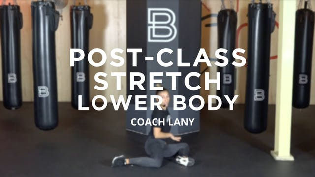 Post-Class Stretch: Lower Body