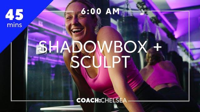 Shadowbox + Sculpt with Coach Chelsea