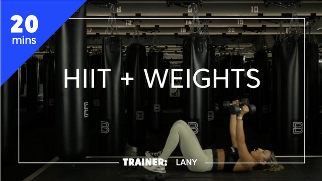 20min HIIT + Weights