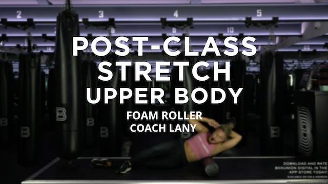 Post-Class Stretch - Upper Body: Foam...