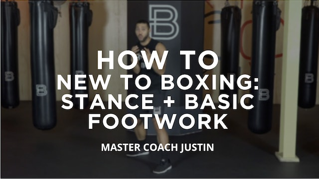 How To - New To Boxing: Stance + Basic Footwork