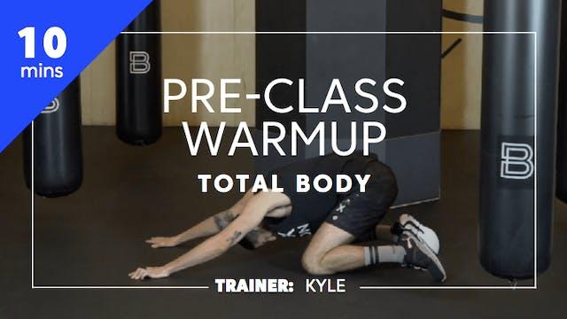 10min Pre-Class Warmup - Total Body
