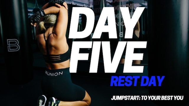 Jumpstart To Your Best YOU: Day 5