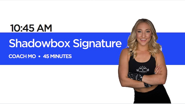 Shadowbox Signature Class with Coach Mo