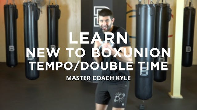 Learn - New To BoxUnion: Tempo/Double...