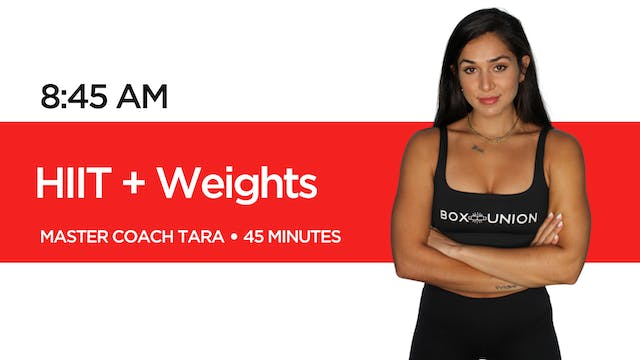 HIIT + Weights with Coach Tara